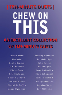 Chew on This A Collection of Ten-Minute Duets