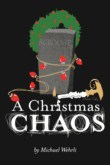 A CHRISTMAS CHAOS - ONE ACT