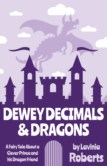 DEWEY DECIMALS AND DRAGONS