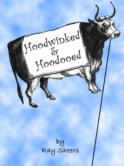 HOODWINKED AND HOODOOED