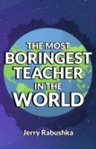 MOST BORINGEST TEACHER IN THE WORLD