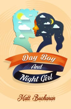 DAY BOY AND THE NIGHT GIRL