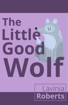 LITTLE GOOD WOLF