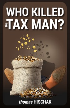 WHO KILLED THE TAX MAN