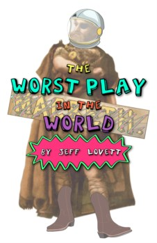 THE WORST PLAY IN THE WORLD