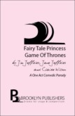 FAIRY TALE PRINCESS GAME OF THRONES