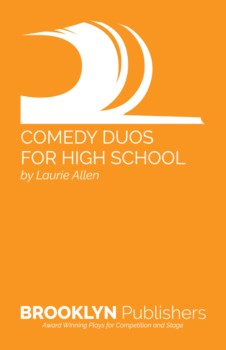 COMEDY DUOS FOR HIGH SCHOOL