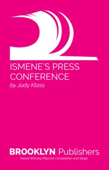 ISMENE'S PRESS CONFERENCE