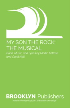 MY SON THE ROCK - MUSICAL