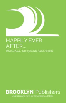 HAPPILY EVER AFTER... (MUSICAL)