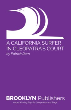 CALIFORNIA SURFER IN CLEOPATRA'S COURT