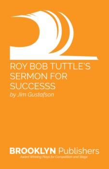 ROY BOB TUTTLE'S SERMON FOR SUCCESS