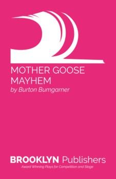MOTHER GOOSE MAYHEM