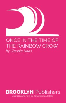 ONCE IN THE TIME OF THE RAINBOW CROW