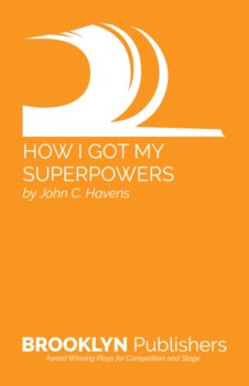 HOW I GOT MY SUPERPOWERS