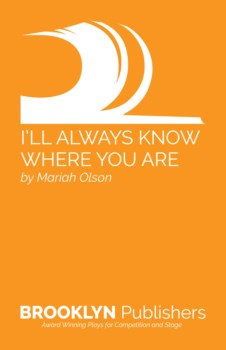 I'LL ALWAYS KNOW WHERE YOU ARE