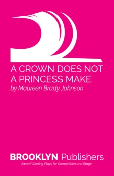 CROWN DOES NOT A PRINCESS MAKE