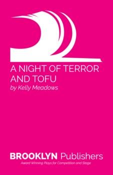 NIGHT OF TERROR AND TOFU