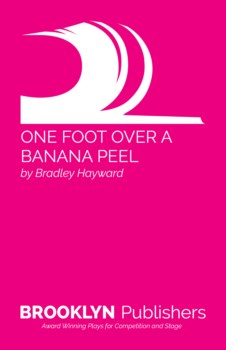ONE FOOT OVER A BANANA PEEL
