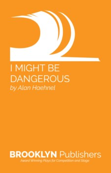 I MIGHT BE DANGEROUS